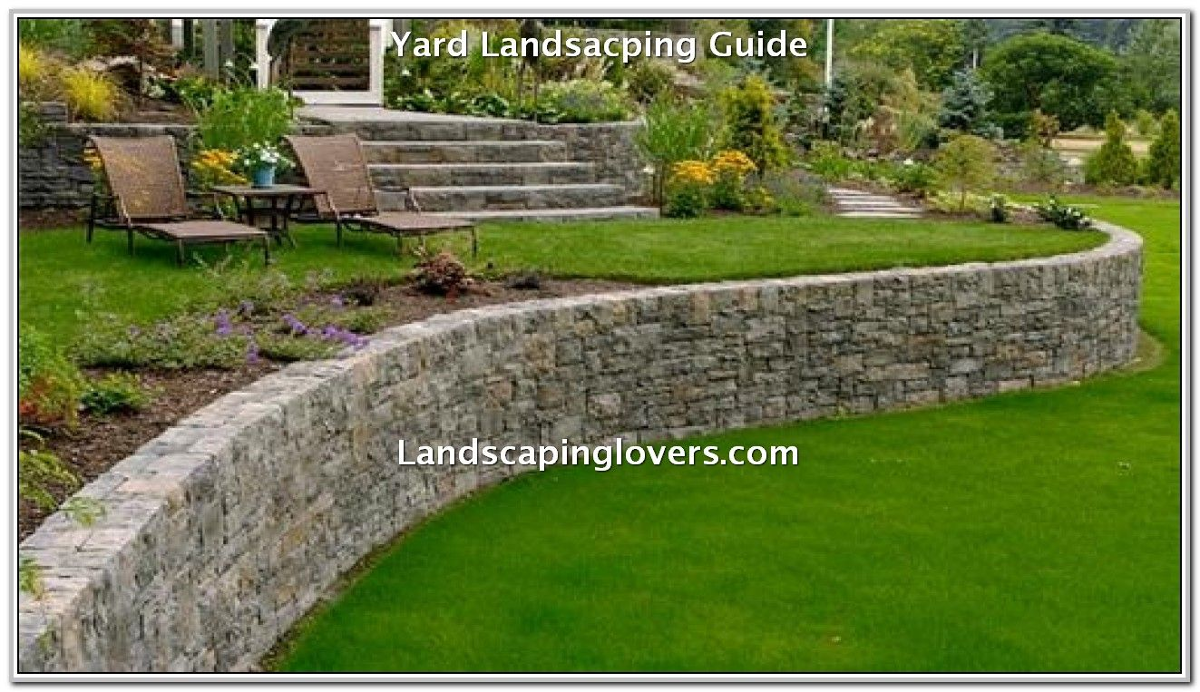 How To Improve Your Landscaping Landscaping Lovers Landscaping Retaining Walls Backyard Retaining Walls Sloped Backyard Backyard garden retaining wall