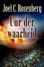 Uur der waarheid / Joel Rosenberg  #boekperweek 52/52 Challenge voltooid, maar nog lang niet uitgelezen.