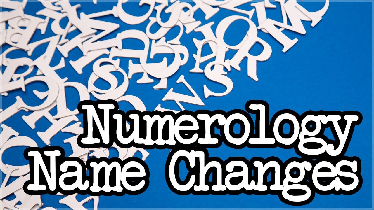 Numerology Name Changes Should you change your name for