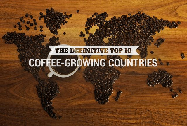 The definitive top 10 coffee-growing countries in the world, ranked by experts