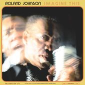 ROLAND JOHNSON https://records1001.wordpress.com/