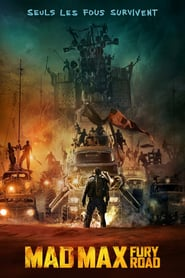 Regarder Mad Max Fury Road Streaming Vf Gratuit Film Complet En Francais 2019 Les Plus Gros Succes De Tous Les Temps Du Box Office En France Mad Max Fury