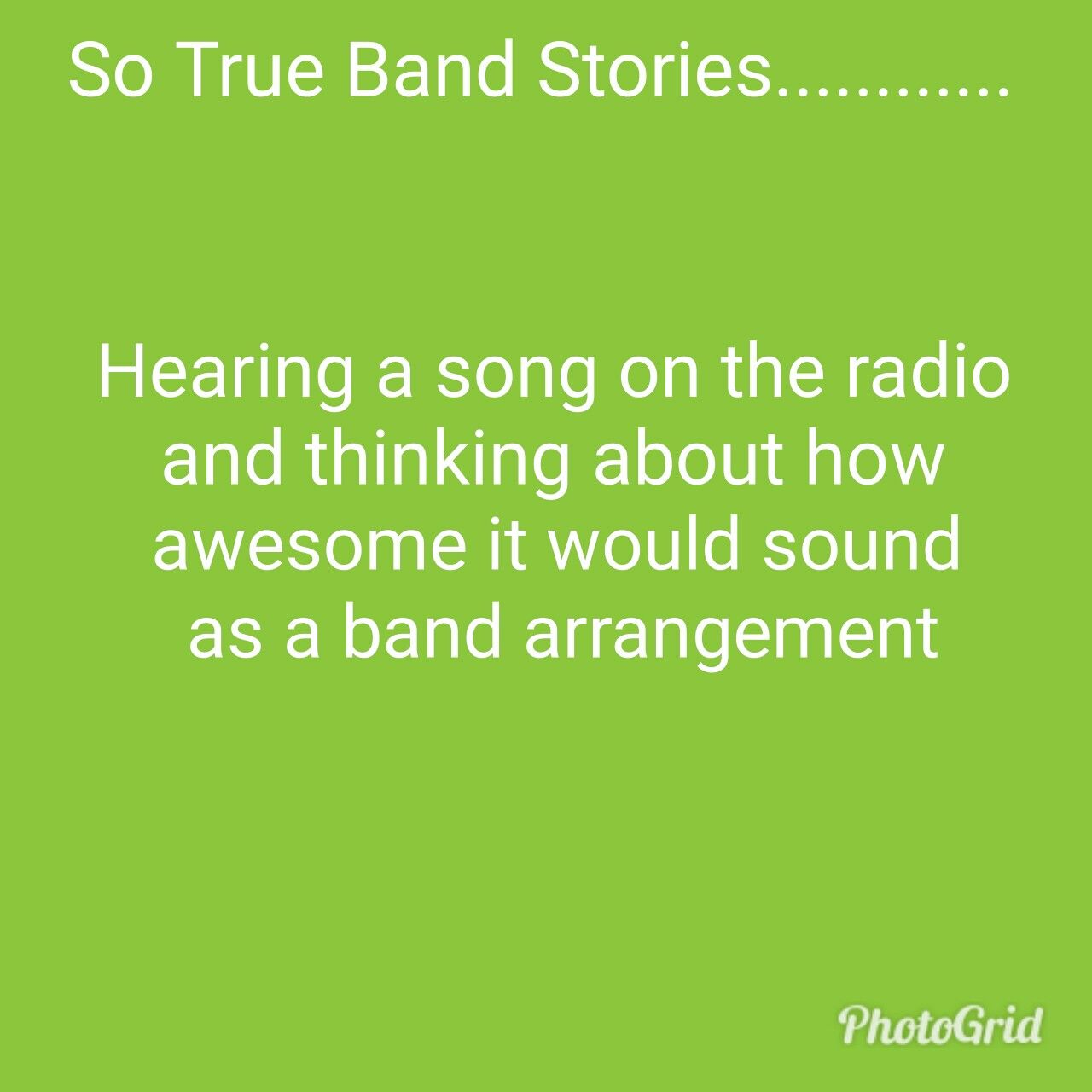 All The Time Funny Band Jokes Marching Band Jokes Funny Band Quote