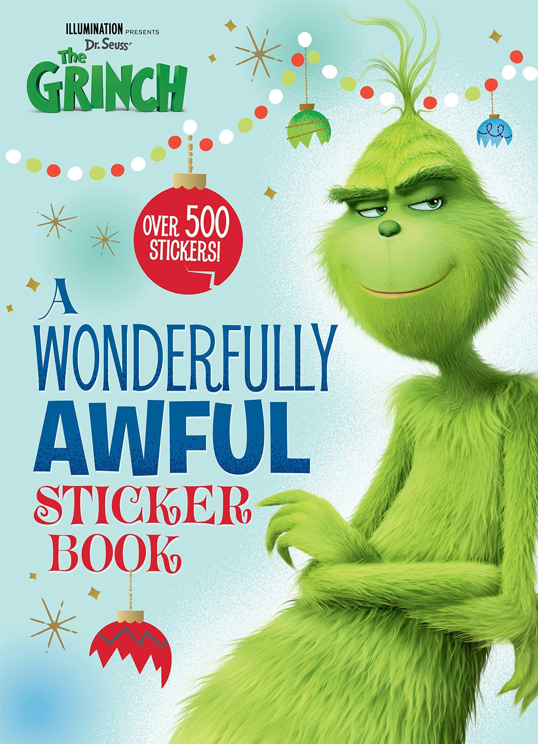 A Wonderfully Awful Sticker Book Illumination S The Grinch Illumination Presents Dr Seuss The G Sticker Book Grinch Watch The Grinch