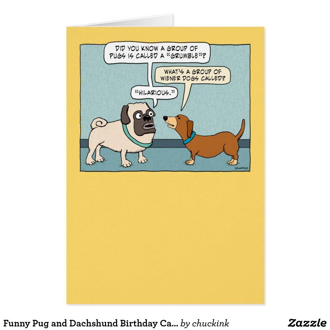 Funny Pug And Dachshund Birthday Card Dachshunds And Birthdays