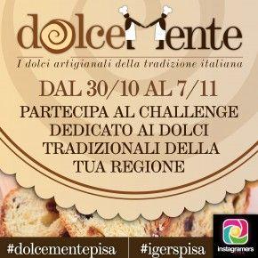 I dolci della tradizione italiana con #dolcementepisa. Il challenge si svolge su instagram #igerpisa dal 30 ottobre al 7 novembre