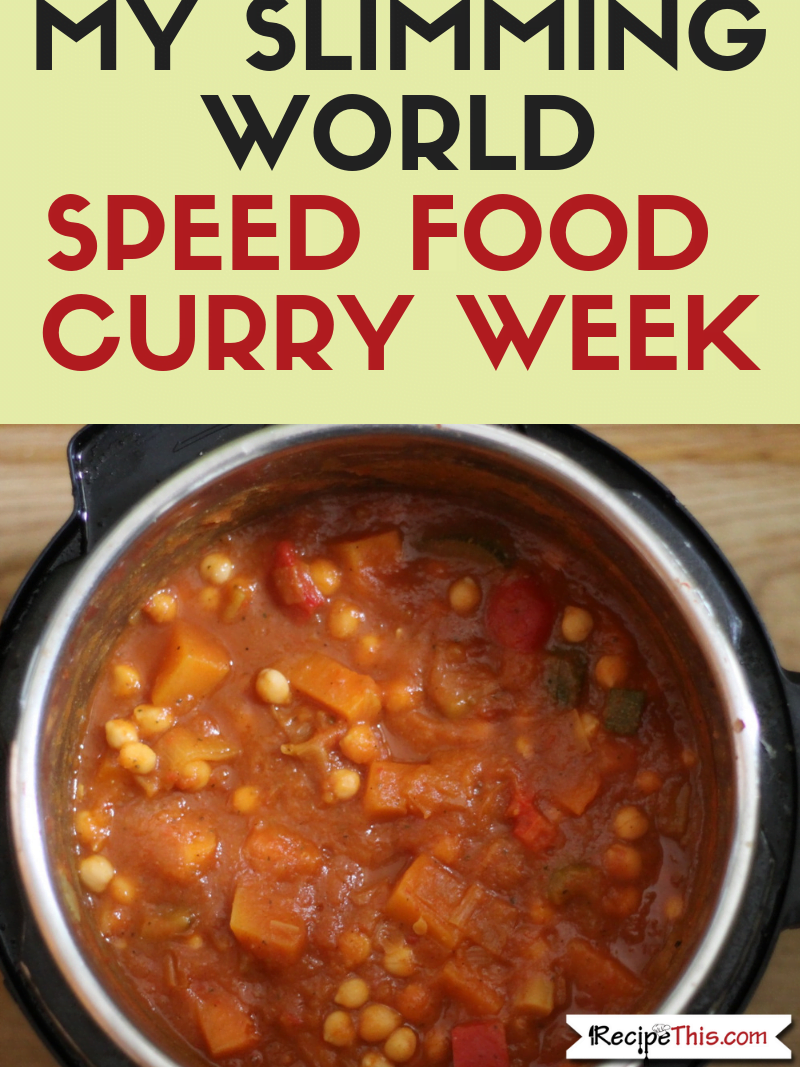 My Slimming World Super Speed Curry Week