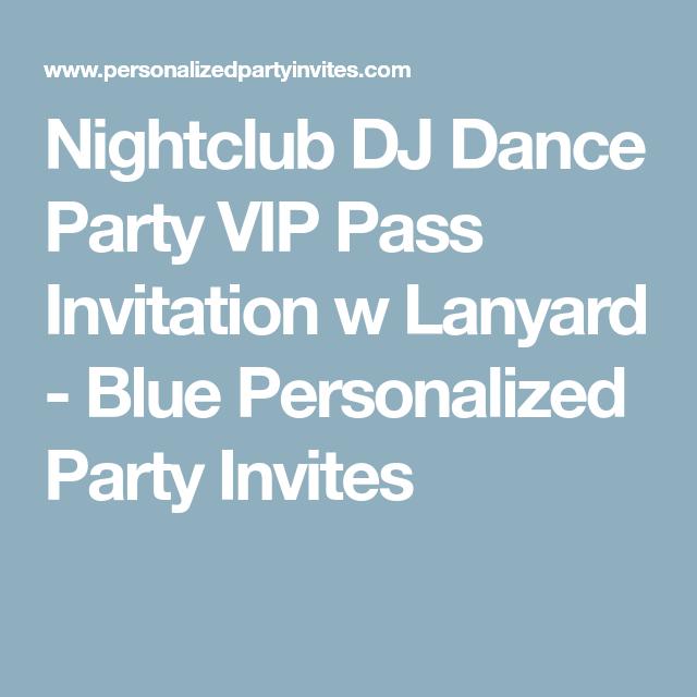 Nightclub Dj Dance Party Vip P Invitation W Lanyard Blue Personalized Invites 16 Birthday
