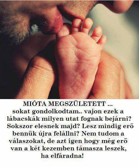 idézetek a gyermeki szeretetről Babaköszöntők, babás versek, újszülött érkezése | My dad says