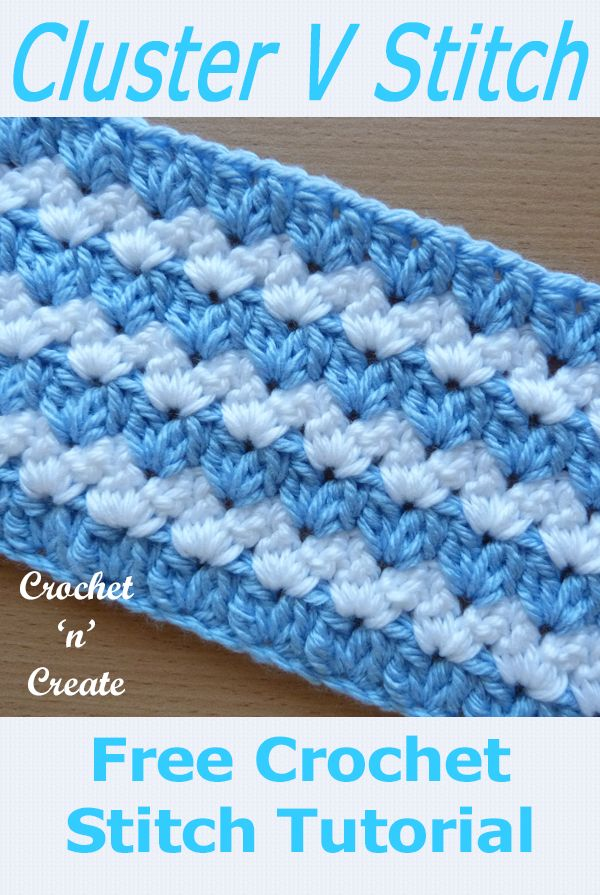 Crochet Cluster V-Stitch Tutorial - Free Crochet Instructions #crochetstitchestutorial