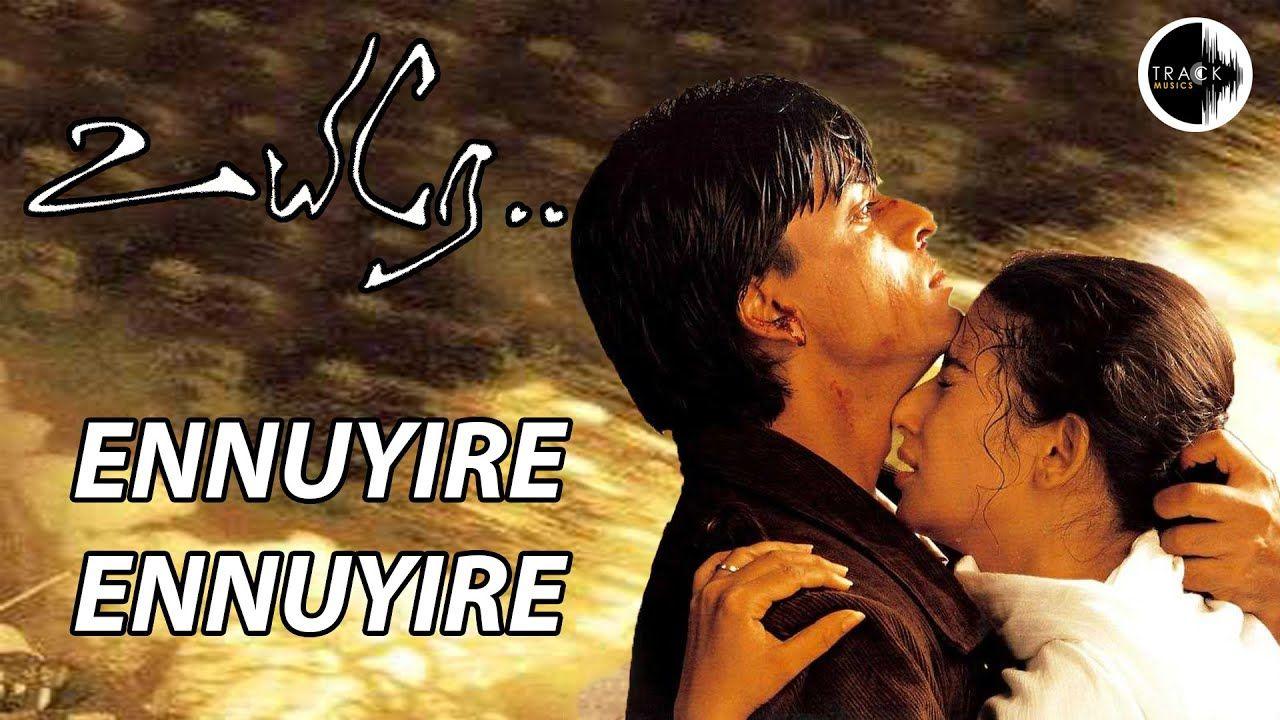 Ennuyire Ennuyire Uyire Shahrukh Khan Ar Rahman Mani Ratnam Tr Mani Ratnam Tamil Video Songs Shahrukh Khan