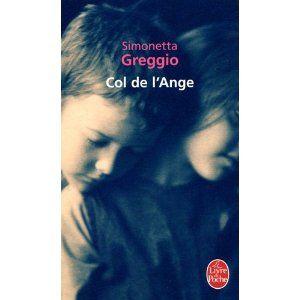 Col de l'Ange: Amazon.fr: Simonetta Greggio: Livres