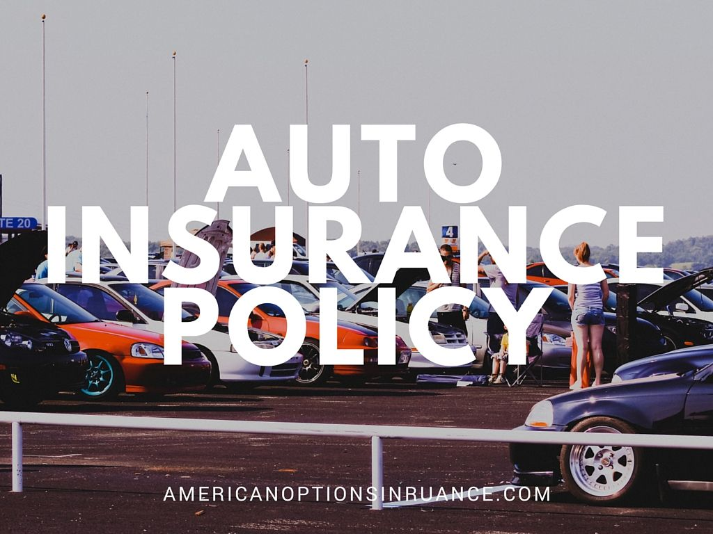 Auto Insurance Policy With Images Insurance Policy Car