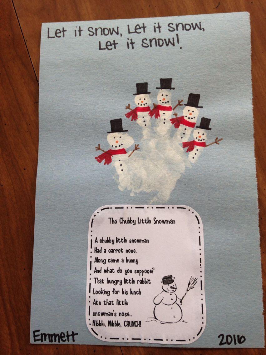 Snowmen Handprint With Poem Snowman Crafts Preschool Preschool Christmas Activities Toddler Art Projects