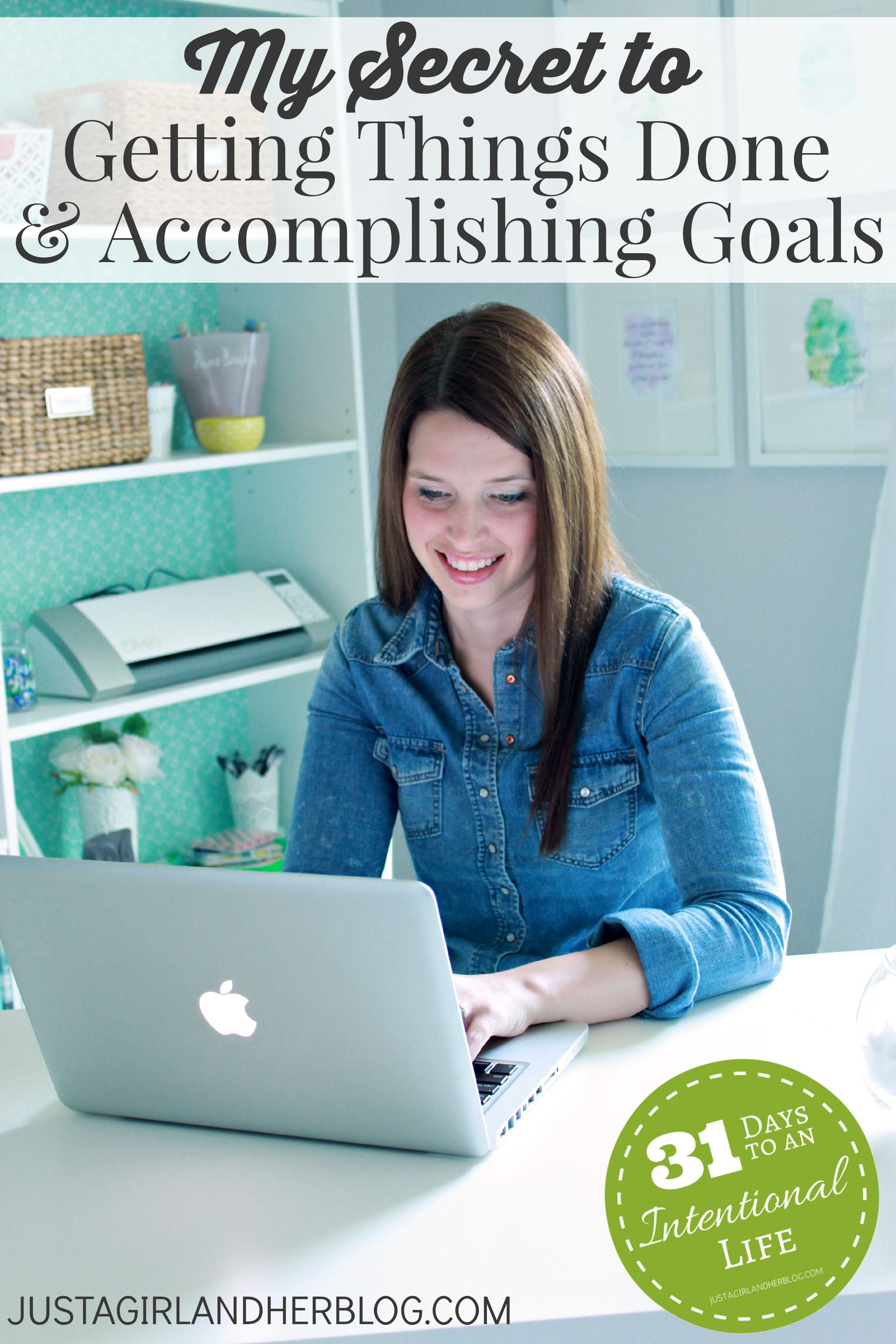 My Secret To Getting Things Done And Accomplishing Goals Abby Lawson