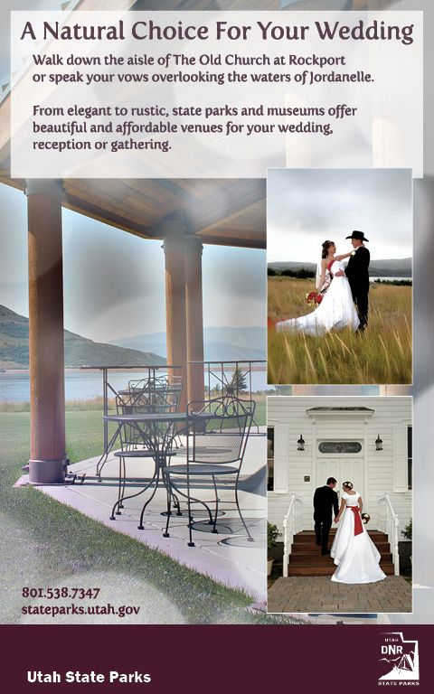 From Elegant To Rustic Utah State Parks And Museums Offer Beautiful And Affordable Venues For Your Wedding Reception Or Venues Wedding Walk Utah State Parks