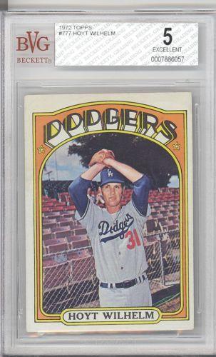 Bgs Bvg 5 Ex 1972 Topps 777 Hoyt Wilhelm Hof Los Angeles Dodgers Orioles Ebay Baseball Cards Dodgers Baseball