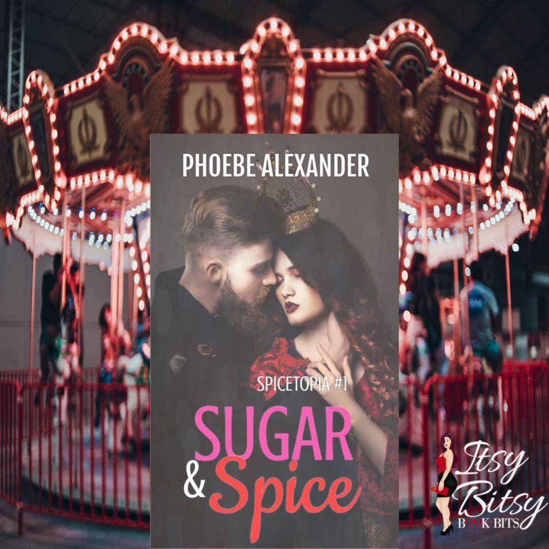 Sugar Spice Spicetopia 1 By Phoebe Alexander Books Contemporary Romances Book 1