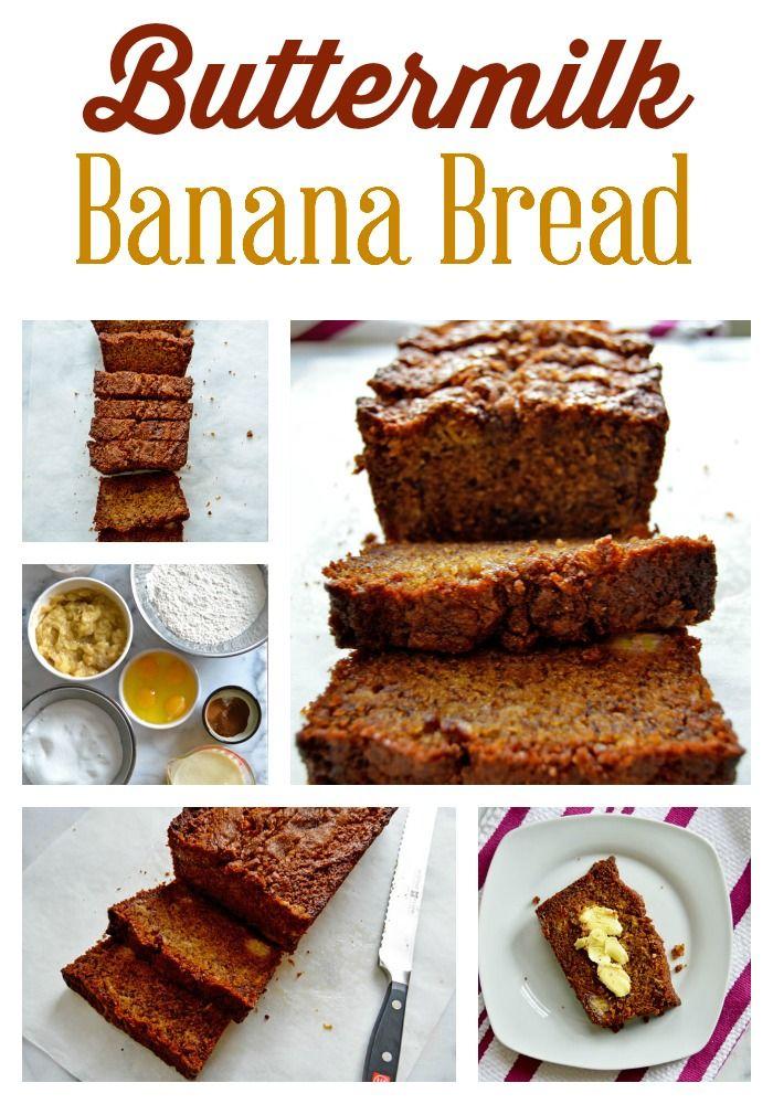 Buttermilk Banana Bread Recipe Buttermilk Banana Bread Favorite Dessert Recipes Baking