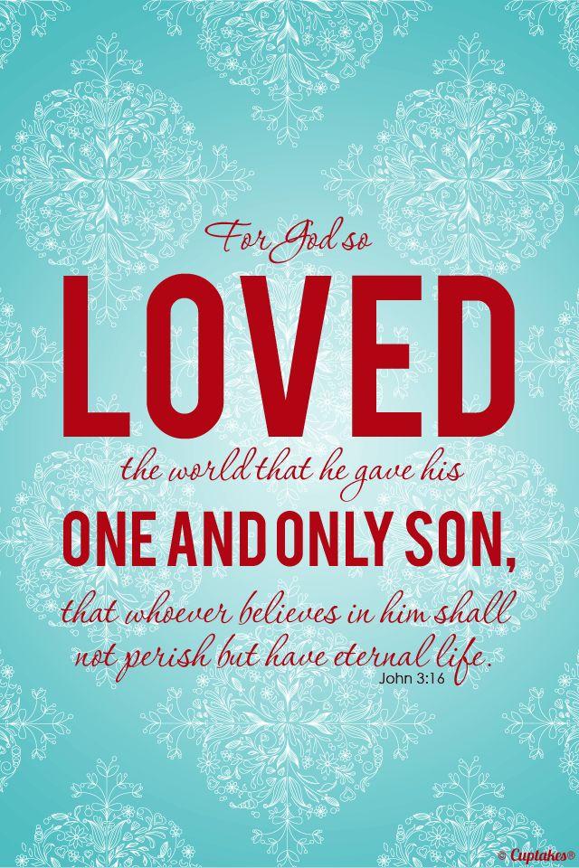 John 3:16 -- The greatest Christmas Gift   Beautiful   Pinterest ...