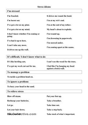 Stress management worksheets \u0026 infographic Idiomatic phrases related to the Trinity GESE Grade 10 topic Stress Management.