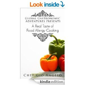 Global gastronomic adventures presents a taste real of food allergy dairy free gluten free recipes gluten free egg free dairy free cookbook collection of the best healthy delicious and recommended food allergy forumfinder Choice Image