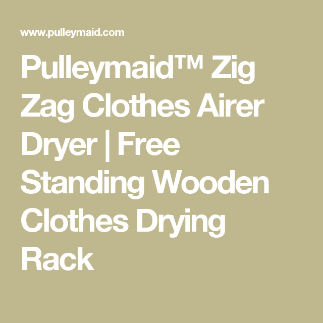 Pulleymaid Zig Zag Clothes Airer Dryer Free Standing Wooden Clothes Drying Rack Clothes Drying Racks Drying Rack Wooden Clothes Drying Rack