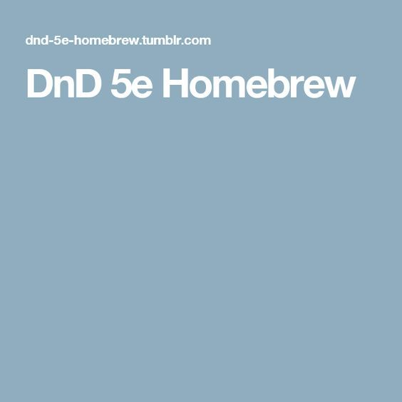 Dnd 5e Homebrew, Home Brewing, Dnd