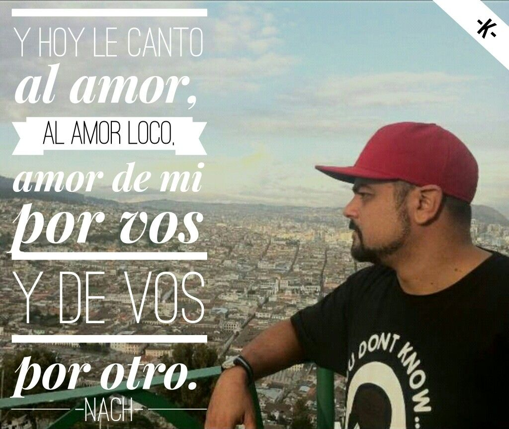 Amor Libre Nach Music Pinterest Frases Rap Y Love