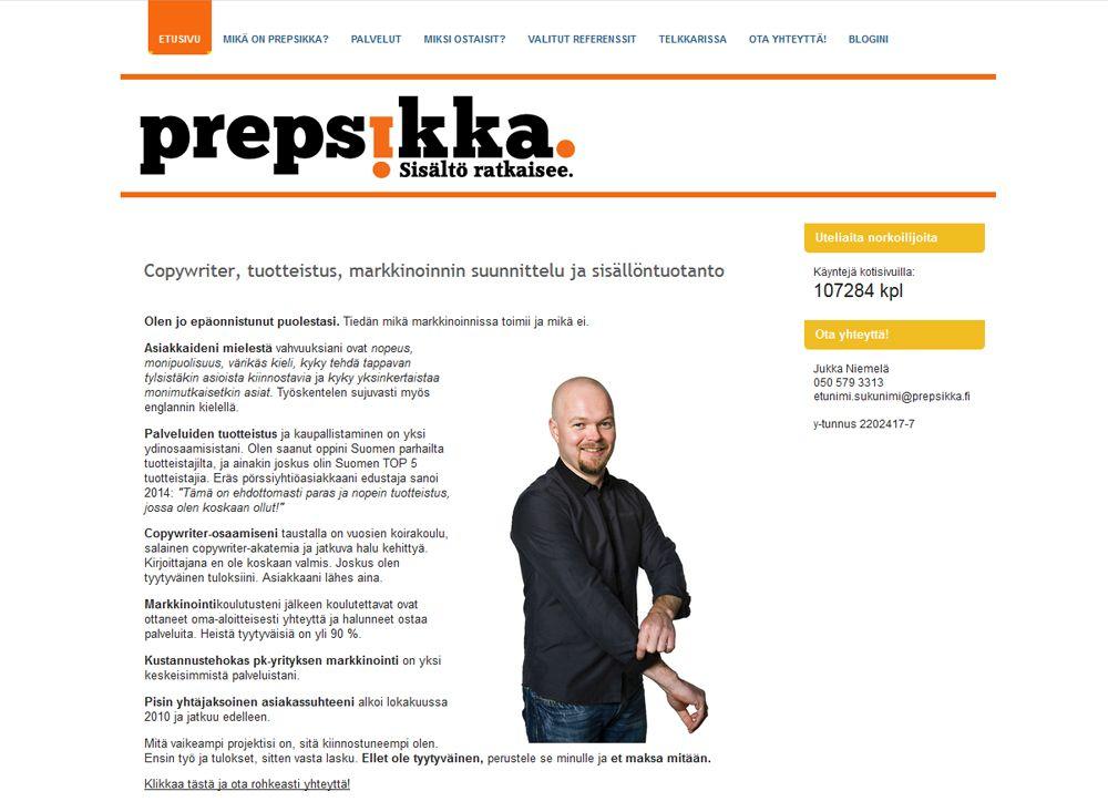 Pääkaupunkiseudulla toimivan Prepsikka Oy:n  päätuotteita ovat copywriter-, koulutus-, sekä tekniset asiantuntija- ja projektinjohtopalvelut.