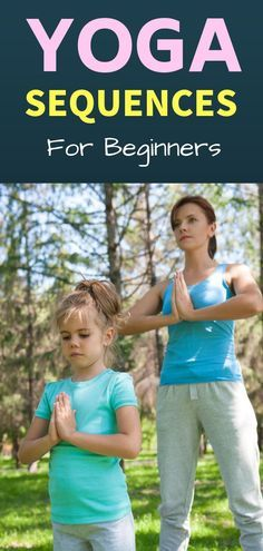 are you a yoga newbi  yoga sequence for beginners