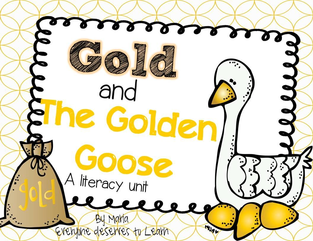 The Golden Goose Literacy Unit