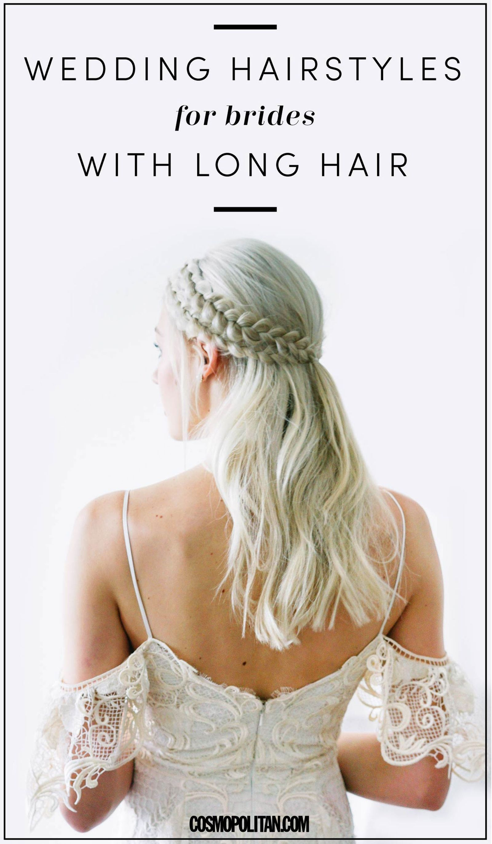 25 Wedding Hairstyles for Brides With Long Hair | Cosmopolitan ...