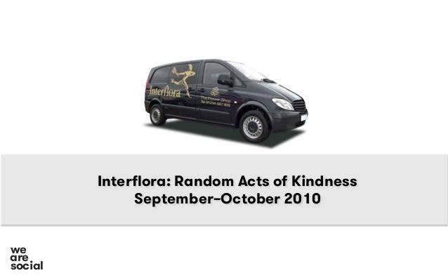 Interflora random acts of kindness case study by we are social via interflora random acts of kindness case study by we are social via slideshare fandeluxe Gallery