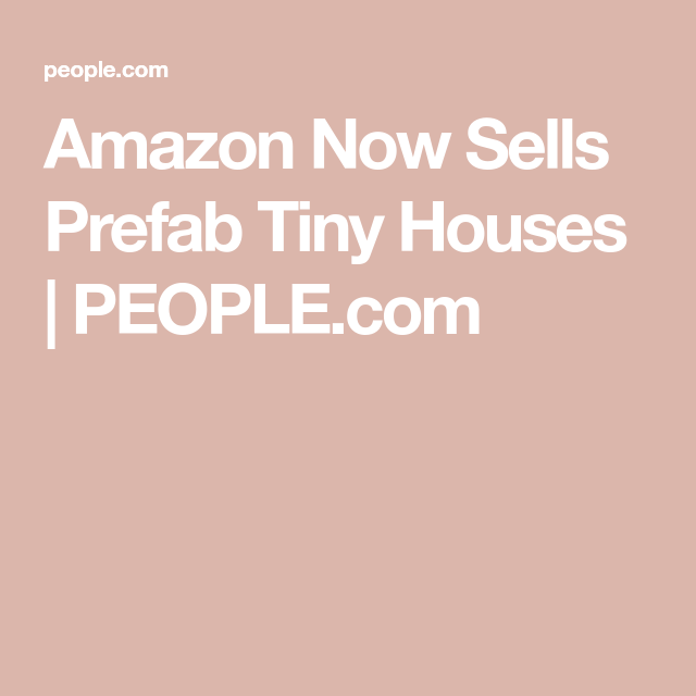Amazon Is Now Selling An Expandable Tiny House That