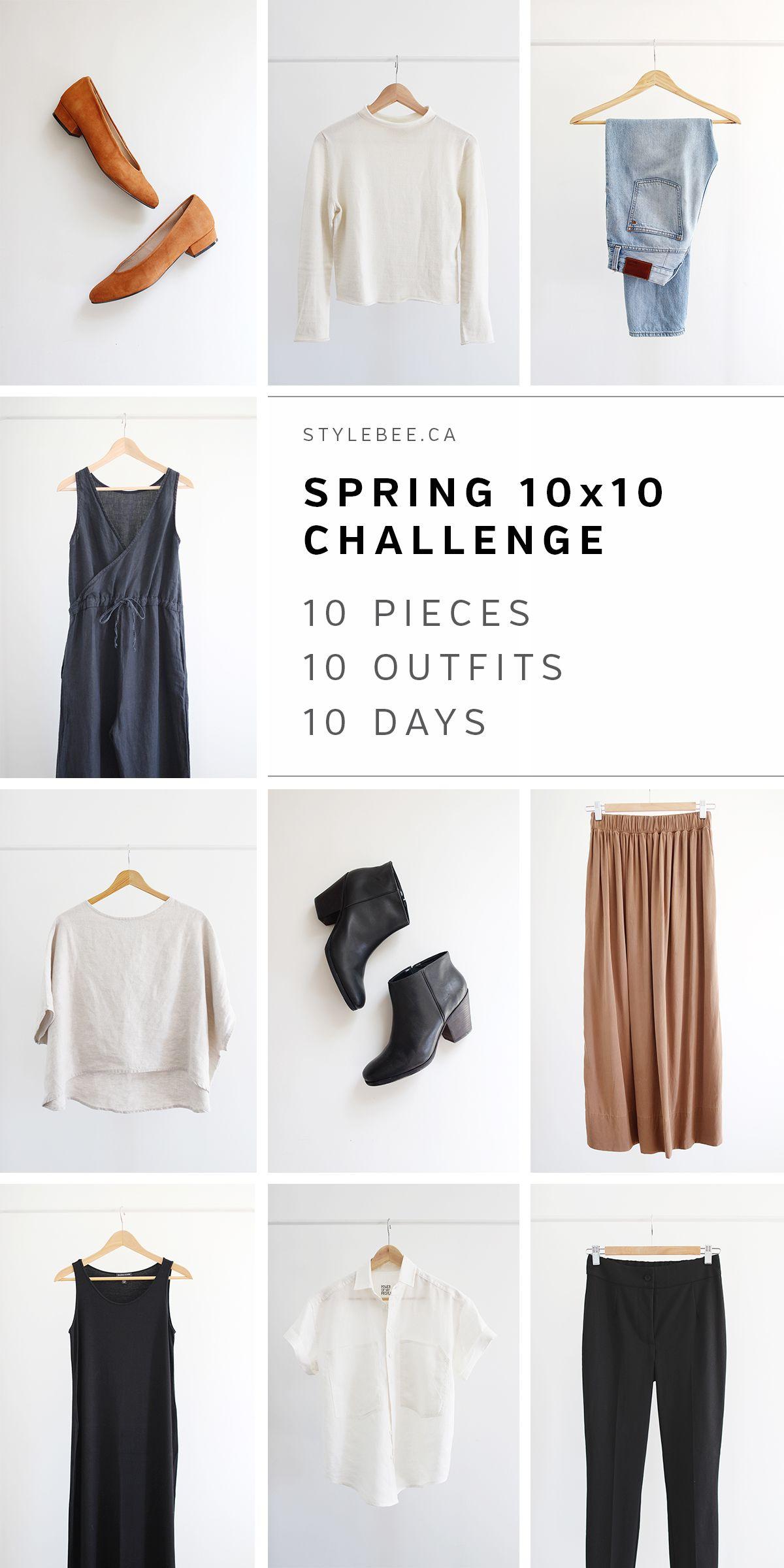 Spring 2017 10 X 10 Challenge Spring Capsule Wardrobe Fashion Capsule Fashion