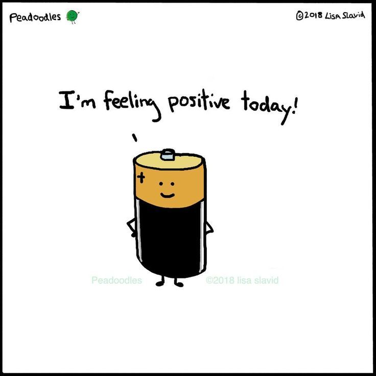 "Latest Funny Puns Peadoodles on Instagram: ""That's good because really it could have gone either way #peadoodles #playonwords #pun #positive #negative #feelingpositive #battery…"" Funny Pun: I'm Feeling Positive Today - Battery Humor 2"