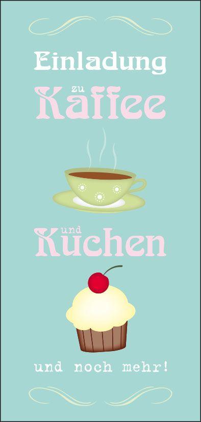 Einladungskarte geburtstag kaffee und kuchen geburtstag for Gute und gunstige kuchen
