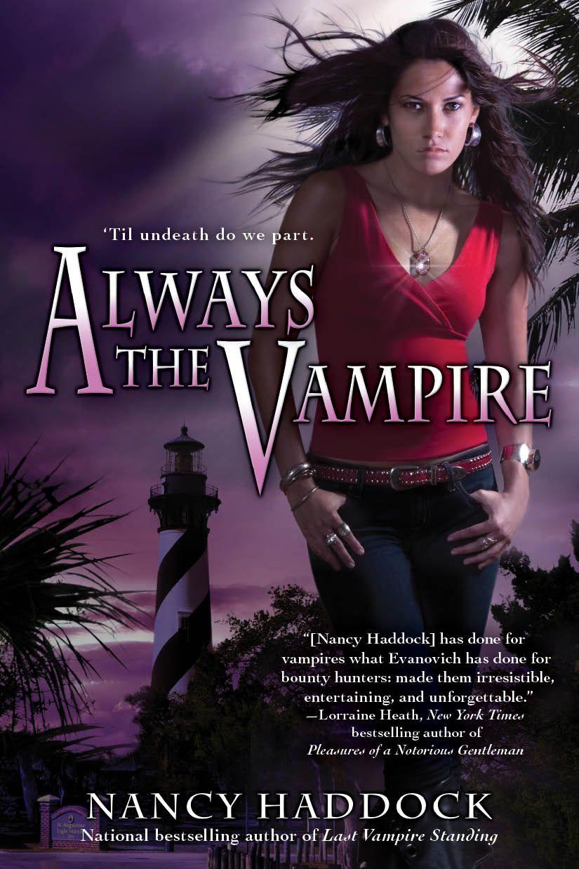 Nancy Haddock - Always the Vampire