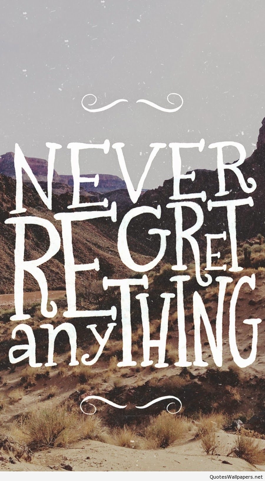 Never Regret Quotes Iphone 6s Wallpaper Never Regret Anything