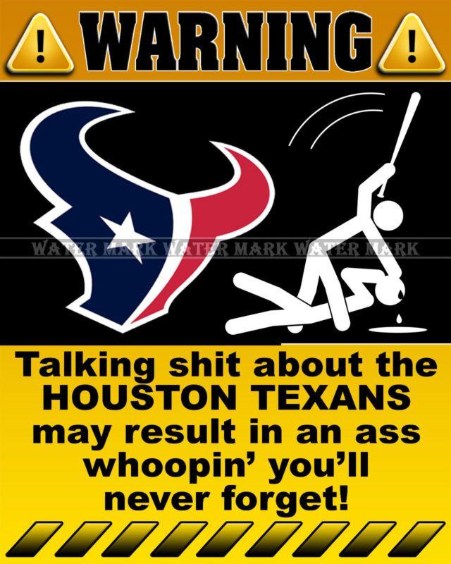 Wall Photo 8x10 Funny Warning Sign NFL Houston Texans Football Team ...