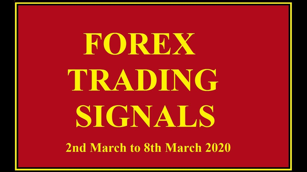 Signals For 9th March Till 13 March 2020 In 2020 13 March Forex