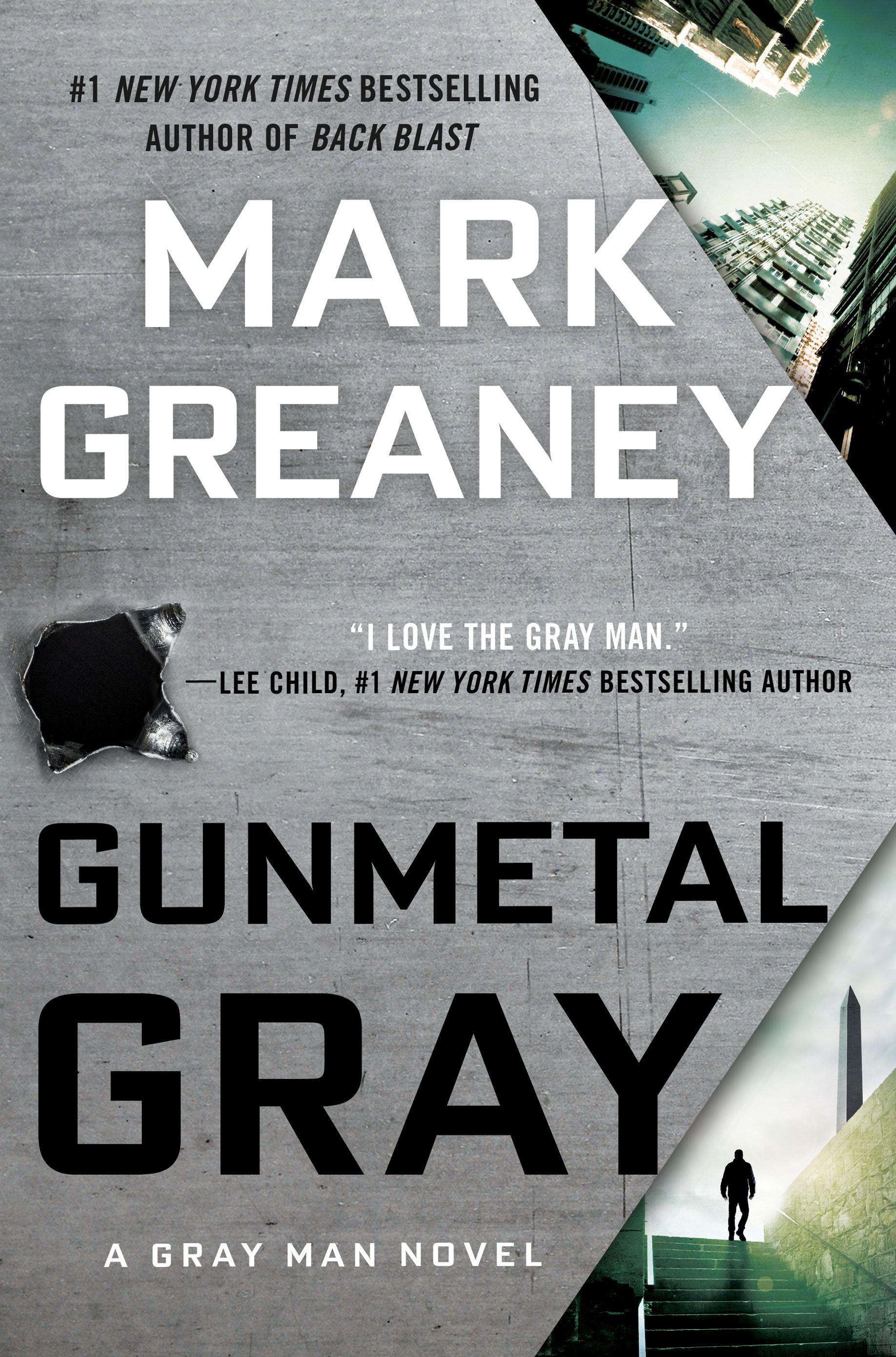 Gunmetal Gray / Mark Greaney