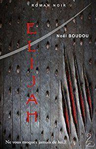 Elijah - Noël Boudou