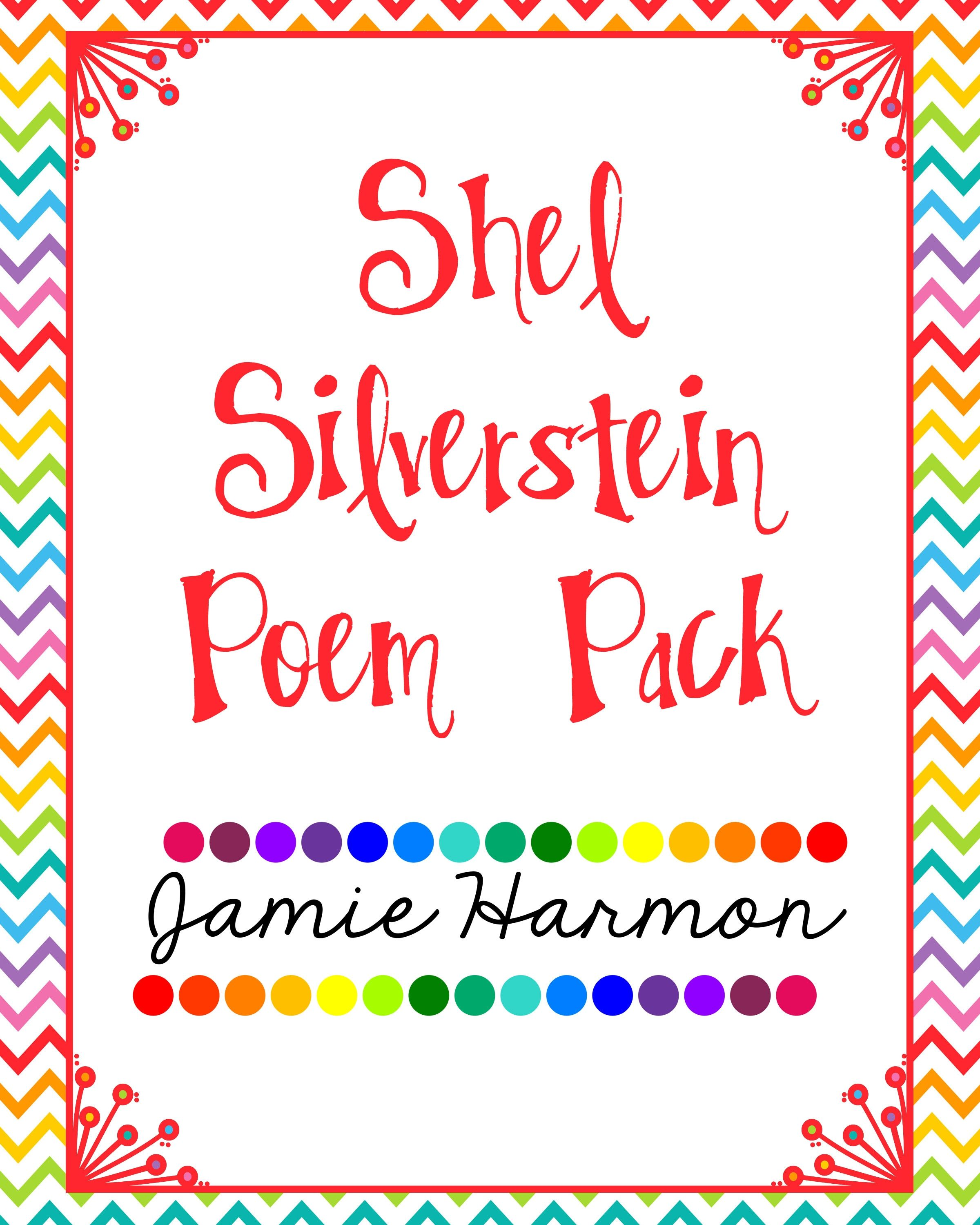 Included In This Set Is 6 Shel Silverstein Poems That You
