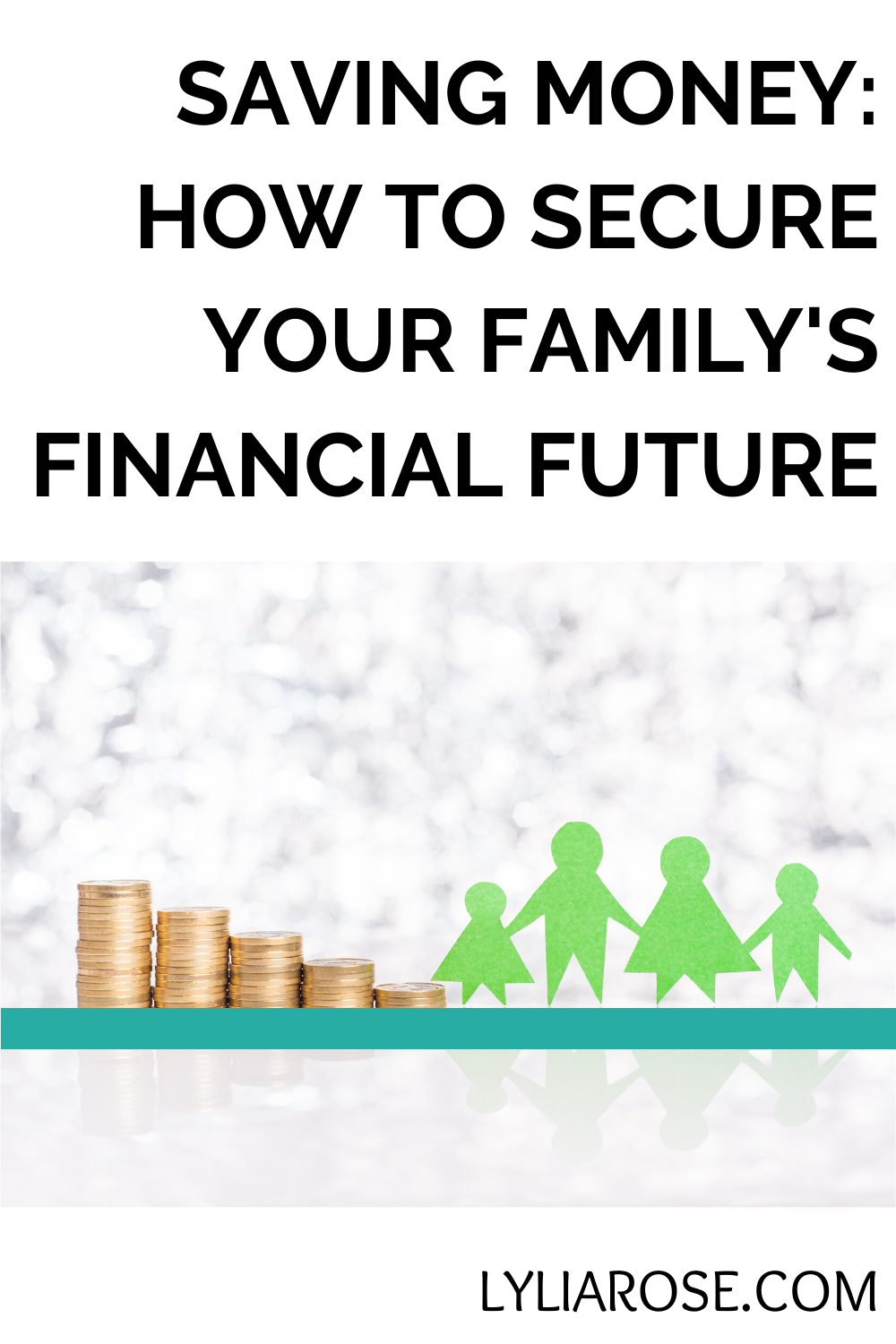 saving money how to secure your family s financial future on 56 Tips On Preparing Finances For The Future Home id=60905