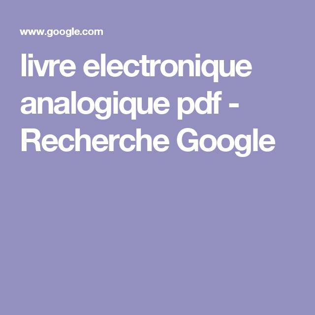 Livre Electronique Analogique Pdf Recherche Google