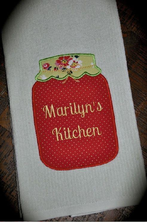 Mason Jar Applique Machine Embroidery Design On Kitchen Towel Machine Embroidery Applique