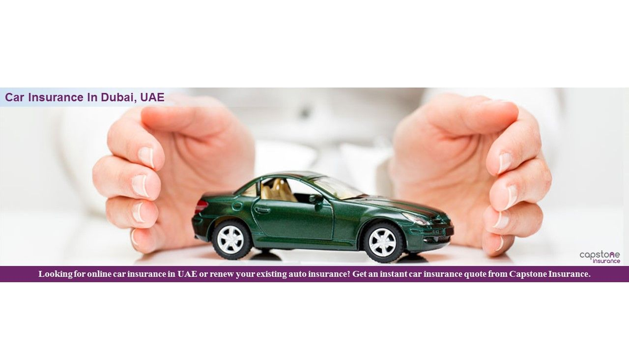 Get Quotes For Online Car Insurance in UAE Capstone