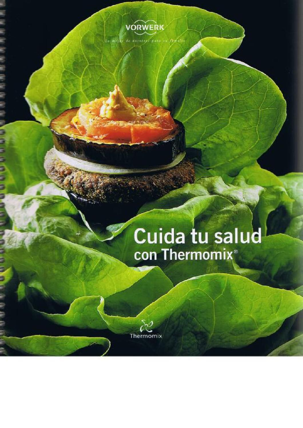 Thermomix Libros Oficiales Thermomix Cuida Tu Salud Recetas Thermomix Pinterest